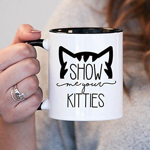 Show me your kitties Mug, Hand-out for Her, Cat Lover, Funny Mug, Cute Mug, Cat Mug, Cat Unicorn Mug, Cat Coffee Cup, 11oz Cute Gift, Unique Coffee Mug
