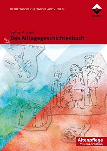 Das Alltagsgeschichtenbuch (Altenpflege)