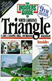 The Insiders' Guide to the Triangle, J. B. Herget and Janice T. Mancuso, 188771703X