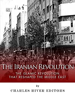 a history of iranian revolution in the middle east Due to many of the frantic events of the late 1970s in the middle east it culimated in the iran–iraq war between neighbouring iran and iraq the war, started by iraq, who invaded iranian khuzestan in 1980 at the behest of the latter's chaotic state of country due to the 1979 islamic revolution, eventually turned into a stalemate with hundreds .
