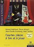 img - for Courtes pieces a lire et a jouer book / textbook / text book