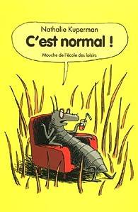 C'est normal ! par Nathalie Kuperman