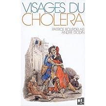 VISAGES DU CHOLERA