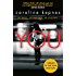 You: Obsessive and chilling  - a thriller more dangerously twisted than any YOU have ever read