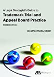 #6: A Legal Strategist's Guide to Trademark Trial and Appeal Board Practice