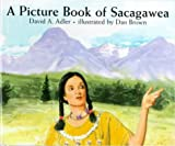 A Picture Book of Sacagawea (Picture Book Biographies)