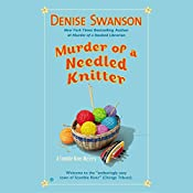 Murder of a Needled Knitter: A Scumble River Mystery, Book 17 | Denise Swanson