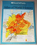 Atlas of World History, Rand Mcnally, 0528831143