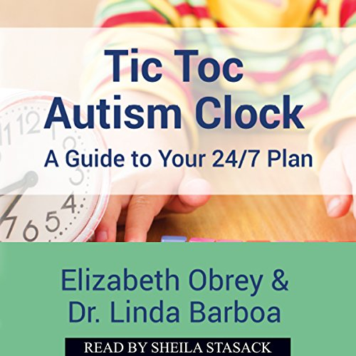 Tic Toc Autism Clock: A Guide to Your 24/7 Plan