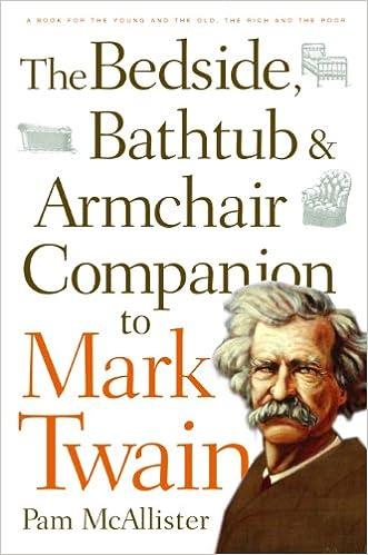The Bedside, Bathtub & Armchair Companion to Mark Twain (Bedside, Bathtub & Armchair Companions)