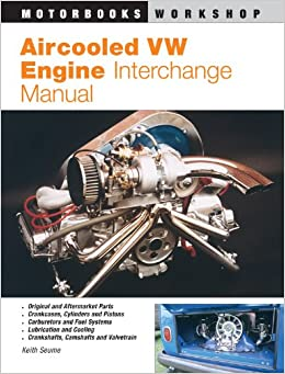 aircooled vw engine interchange manual  users guide  original  aftermarket parts