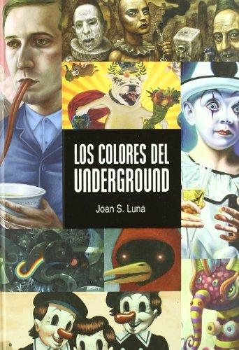 Descargar Libro Colores Del Underground,los Joan S. Luna