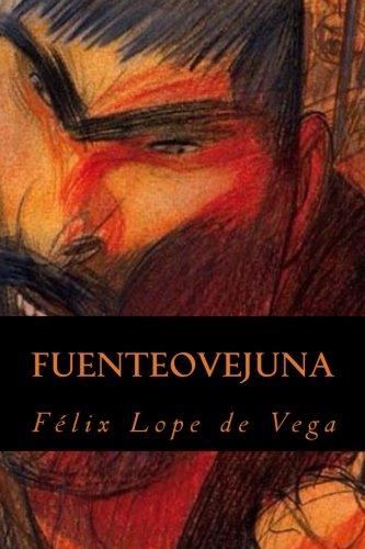 Fuenteovejuna (Spanish Edition) [Felix Lope de Vega] (Tapa Blanda)