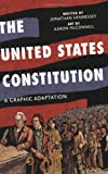 The United States Constitution, Jonathan Hennessey, 0809094703