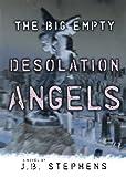 Desolation Angels, J. B. Stephens, 1595140085