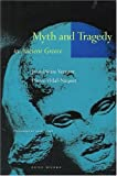 Myth and Tragedy in Ancient Greece, Vernant, Jean-Pierre and Vidal-Naquet, Pierre, 0942299191