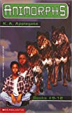 img - for Animorphs, Books 9-12 (The Secret / The Android / The Forgotten / The Reaction) book / textbook / text book