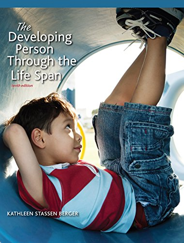 Developing Person Through the Life Span (The Developing Person Through The Lifespan Ebook)