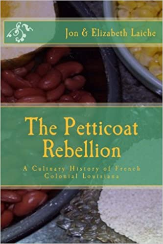 The Petticoat Rebellion: A Culinary History of French ...