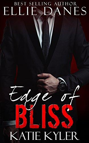 Edge of Bliss (The Edge Series, Book 7): An Alpha Billionaire Romance