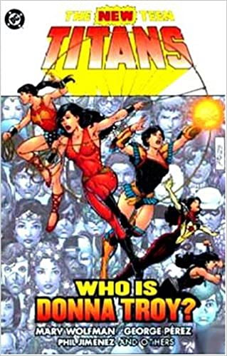 Amazon com: New Teen Titans, The: Who is Donna Troy