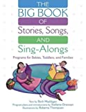 The Big Book of Stories, Songs, and Sing-Alongs, Beth Maddigan and Stefanie Drennan, 1563089750