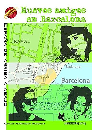 Nuevos amigos en Barcelona: España de arriba a abajo: Amazon.es ...