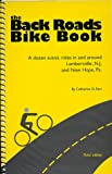 The Back Roads Bike Book, Catherine D. Kerr, 0965273334