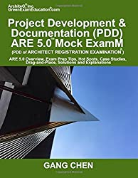 Project Development & Documentation (PDD) ARE 5 Mock Exam (Architect Registratio: ARE 5 Overview, Exam Prep Tips, Hot Spots, Case Studies, Drag-and-Place, Solutions and Explanations