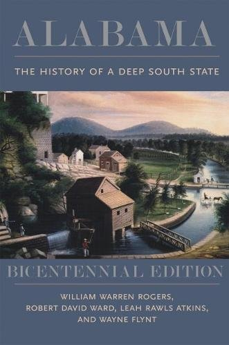 [B.e.s.t] Alabama: The History of a Deep South State, Bicentennial Edition ZIP