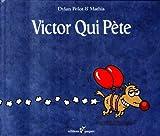 Victor qui pète, Tome 1 :