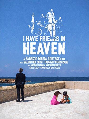 I Have Friends in Heaven - Valentina Giulia