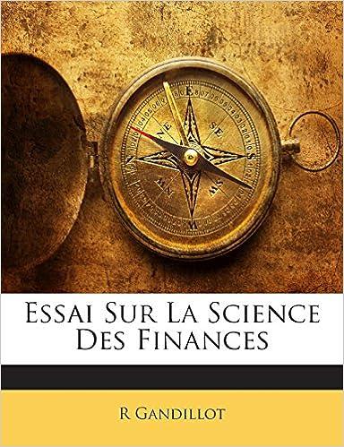 Livres gratuits Essai Sur La Science Des Finances pdf epub