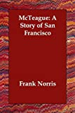 McTeague, Frank Norris, 1406834653