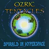 Spirals in Hyperspace by Ozric Tentacles (2004-03-22)