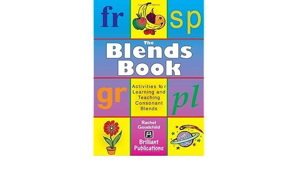 The Blends Book: Rachel Goodchild: 9781903853535: Amazon.com: Books