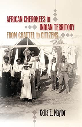 Amazon.com: African Cherokees in Indian Territory: From