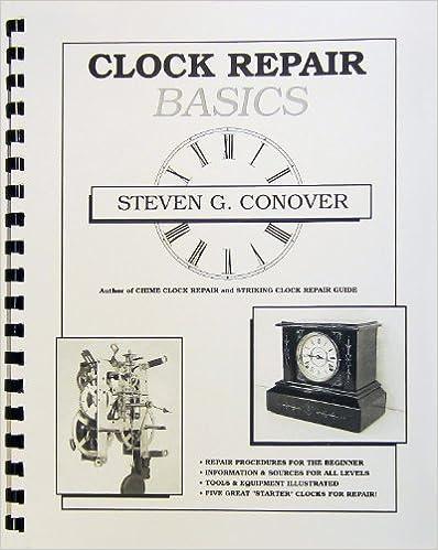 Clock repair basics steven g conover 9780962476655 amazon books fandeluxe Image collections