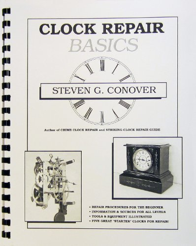 Clock Repair Basics