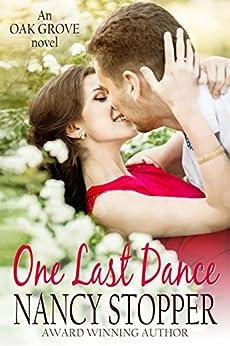One Last Dance (Oak Grove Series Book 2) by [Stopper, Nancy]