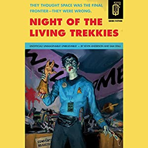 Night of the Living Trekkies Audiobook
