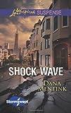 Shock Wave, Dana Mentink, 0373445490