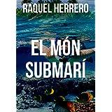 El món submarí (Catalan Edition)