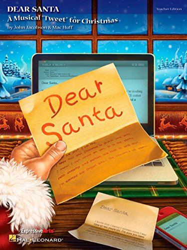 Hal Leonard Santas - Hal Leonard Dear Santa - A Musical Tweet for Christmas Teacher's Edition