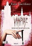 Vampire sind zum Küssen da (Dark Ones, Band 5)