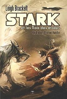 Stark et les rois des étoiles, Brackett, Leigh