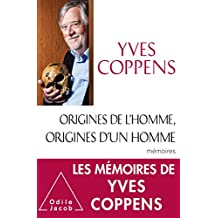 ORGINES DE L'HOMME, ORIGINES D'UN HOMME