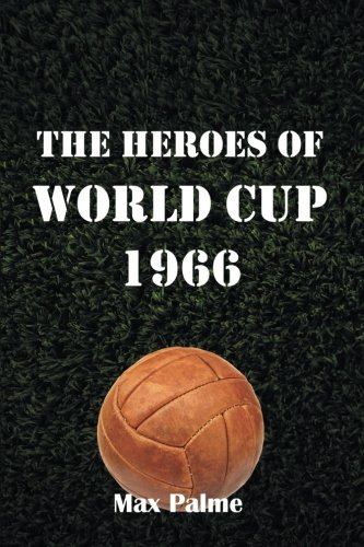 Download The Heroes of World Cup 1966 pdf