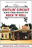 img - for The Chitlin' Circuit: and the Road to Rock by Preston Lauterbach (2012-08-24) book / textbook / text book
