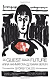 The Guest from the Future, Isaiah Berlin and Gyorgy Dalos, 0374167273